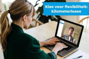 Kies voor flexibiliteit: kilometerlease